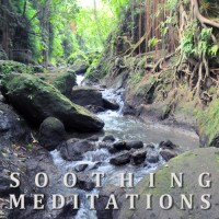 Soothing Meditations -Creek